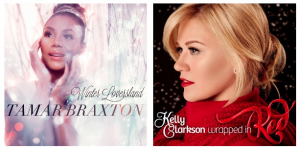 Tamar Braxton's 'Winter Loversland' and Kelly Clarkson's 'Wrapped in Red.'